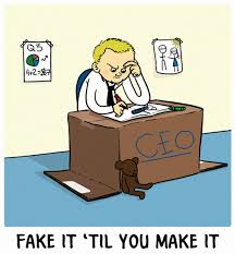 3 - fake it till you make it CEO at desk