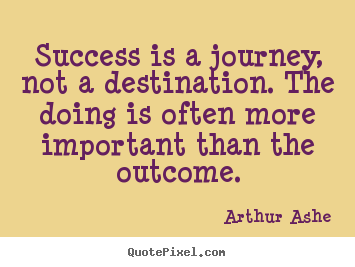 success is a journey quote